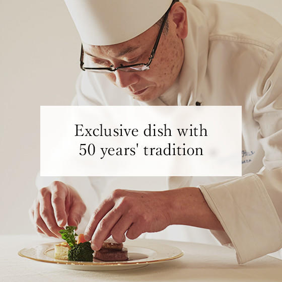 Exclusive dish with 50 years'tradition